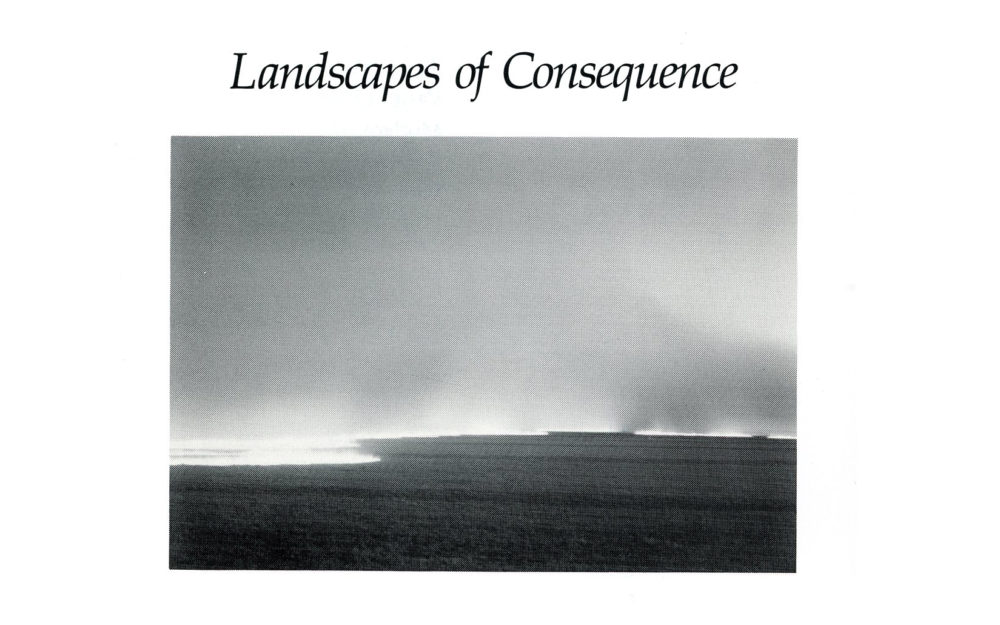 Landscapes of Consequence