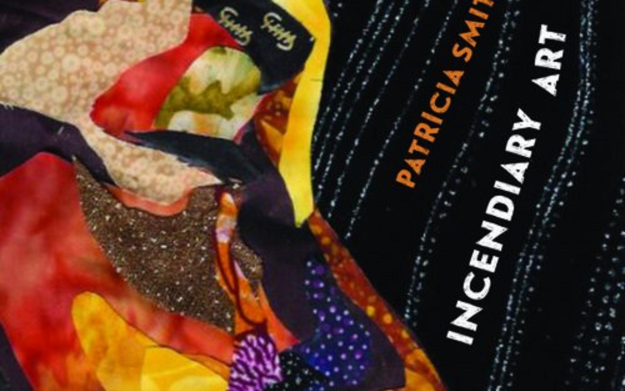 Patricia Smith's Incendiary Art